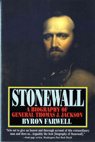 Stonewall: A Biography of General Thomas J. Jackson cover