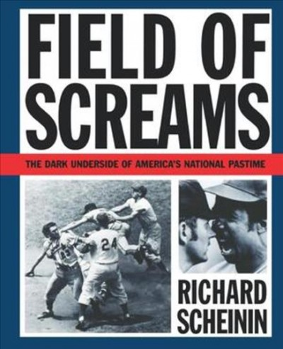 Field of Screams: The Dark Underside of America's National Pastime cover
