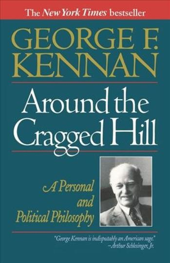Around The Cragged Hill: A Personal And Political Philosophy cover