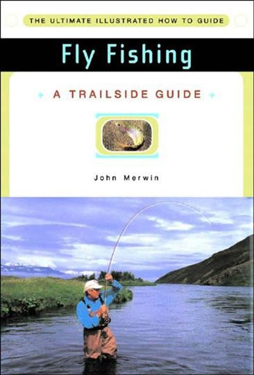 Trailside Guide: Fly Fishing cover