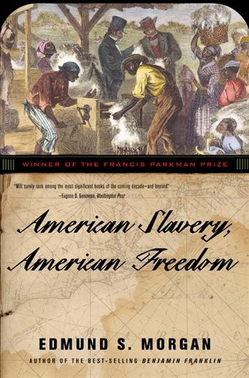 American Slavery, American Freedom cover