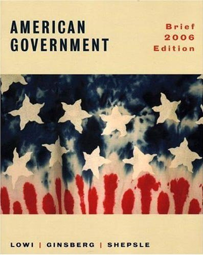 American Government: Freedom and Power, Brief 2006 Edition cover