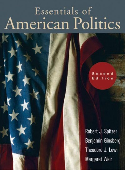 The Essentials of American Politics, Second Edition cover