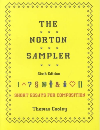 The Norton Sampler: Short Essays for Composition (Sixth Edition) cover