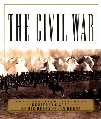 The Civil War: An Illustrated History cover
