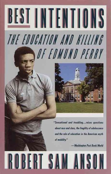Best Intentions: The Education and Killing of Edmund Perry cover
