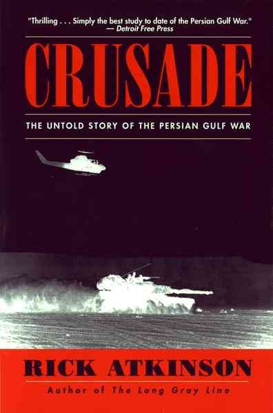 Crusade: The Untold Story of the Persian Gulf War cover