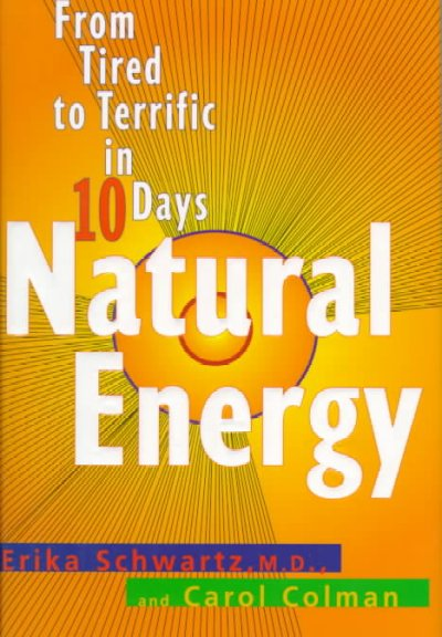 Natural Energy: From Tired to Terrific in 10 Days cover