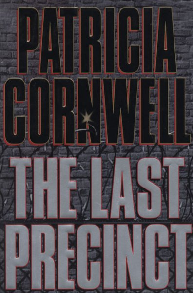 The Last Precinct (A Scarpetta Novel) cover