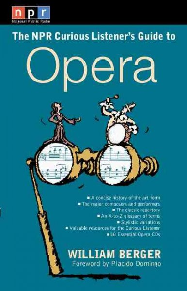 The NPR Curious Listener's Guide to Opera cover