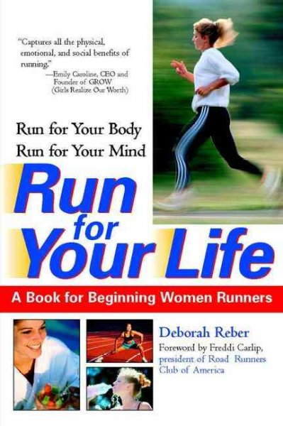 Run For Your Life: A Book For Beginning Women Runners cover