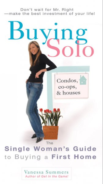 Buying Solo: The Single Woman's Guide to Buying a First Home cover