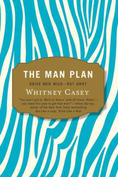 The Man Plan: Drive Men Wild-- Not Away cover