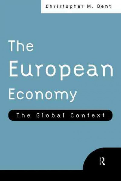 The European Economy: The Global Context cover