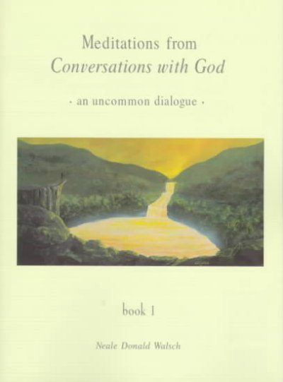 Meditations from Conversations with God: An Uncommon Dialogue, Book 1 (Conversations with God Series) cover