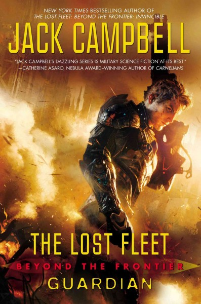 The Lost Fleet: Beyond the Frontier: Guardian cover