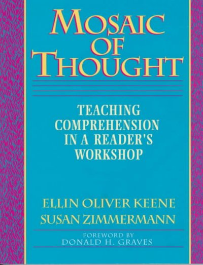 Mosaic of Thought: Teaching Comprehension in a Reader's Workshop cover