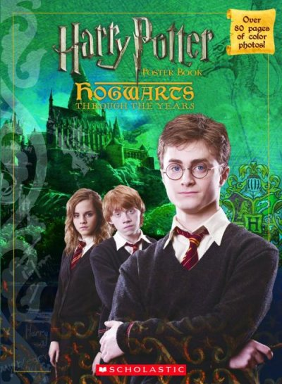 Hogwarts Through The Years Poster Book (Harry Potter Movie Tie-In) cover