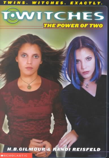 T'witches #01: The Power Of Two