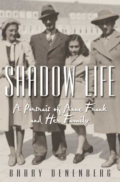 Shadow Life: A Portrait of Anne Frank and Her Family cover