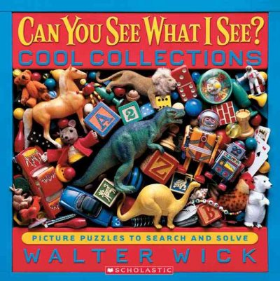 Can You See What I See?: Cool Collections: Picture Puzzles to Search and Solve