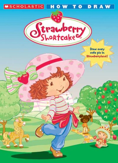 Strawberry Shortcake: How To Draw cover