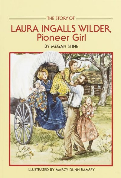 The Story of Laura Ingalls Wilder: Pioneer Girl (Dell Yearling Biography)