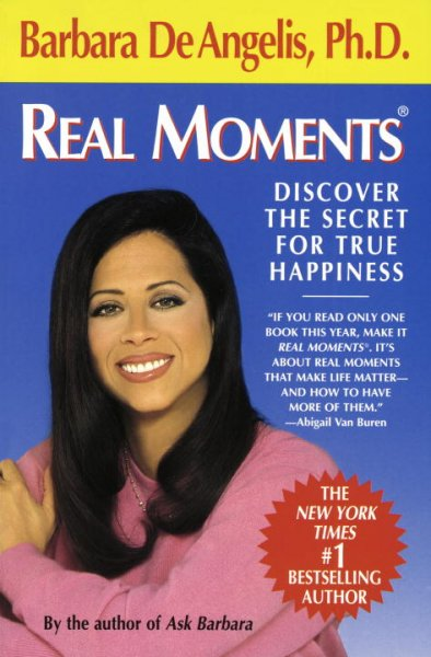 Real Moments: Discover the Secret for True Happiness cover