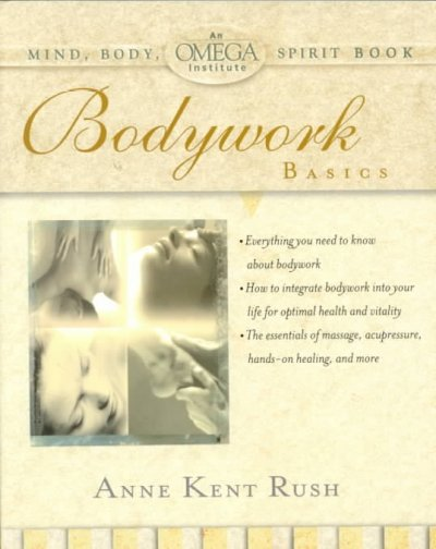 Bodywork Basics (OMEGA INSTITUTE MIND, BODY, SPIRIT) cover
