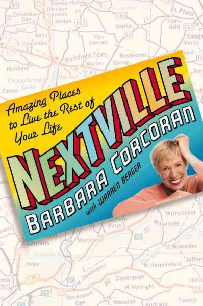 Nextville: Amazing Places to Live the Rest of Your Life cover