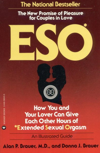 Eso: How You and Your Lover Can Give Each Other Hours of Extended Sexual Orgasm cover