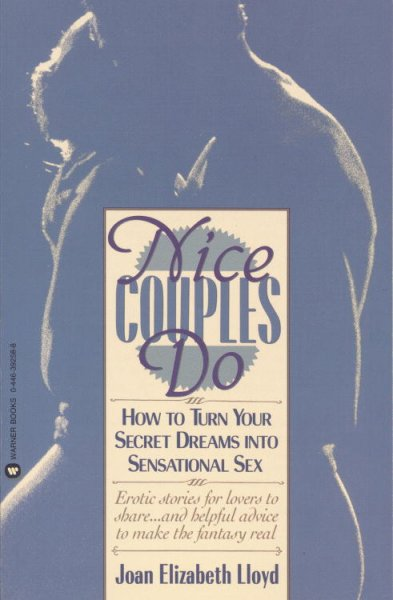 Nice Couples Do: How to Turn Your Secret Dreams into Sensational Sex cover