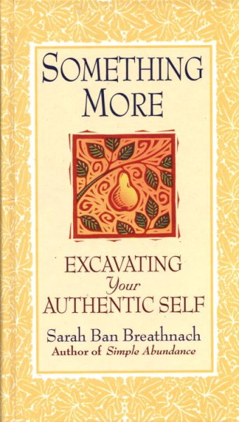 Something More: Excavating Your Authentic Self cover