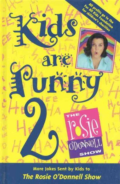 Kids are Punny 2: More Jokes Sent by Kids to the Rosie O'Donnell Show cover