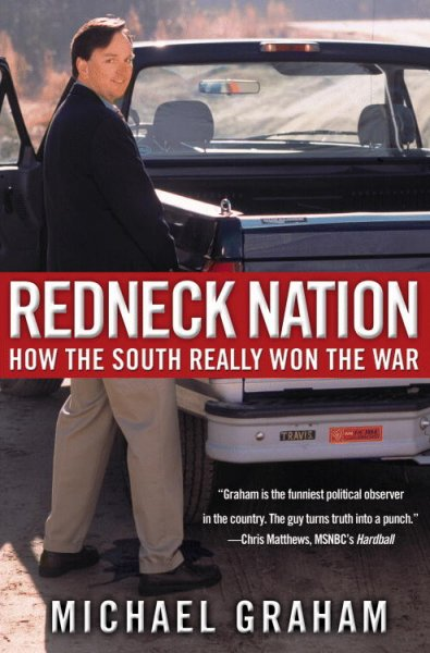 Redneck Nation: How the South Really Won the War cover