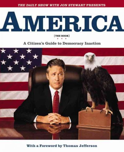 America (The Book): A Citizen's Guide to Democracy Inaction cover