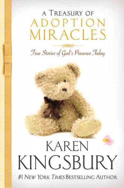 A Treasury of Adoption Miracles: True Stories of God's Presence Today (Miracle Books Collection) cover