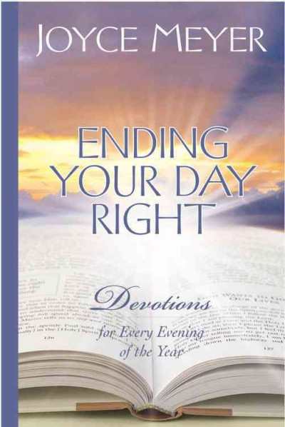 Ending Your Day Right: Devotions for Every Evening of the Year cover