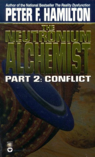 The Neutronium Alchemist: Part II - Conflict cover