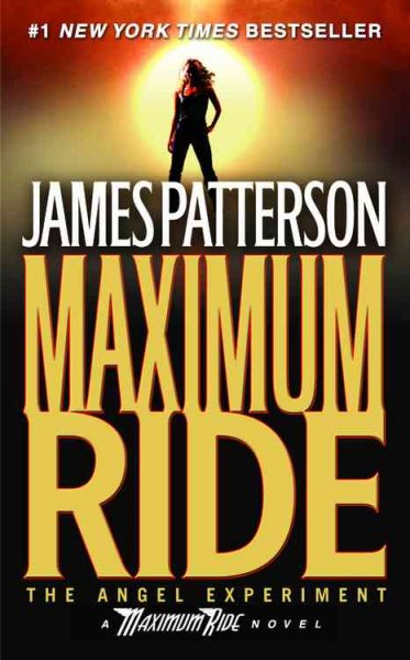 The Angel Experiment (Maximum Ride, Book 1) cover