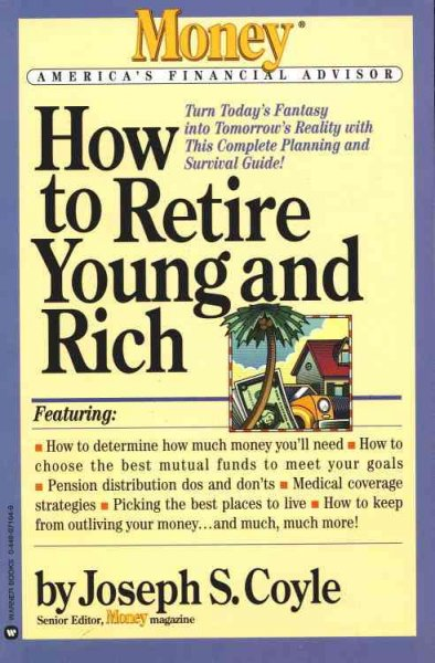 How to Retire Young and Rich (Money's America's Financial Advisor Series) cover
