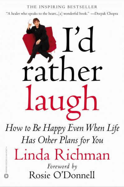 I'd Rather Laugh: How to be Happy Even When Life Has Other Plans forYou cover