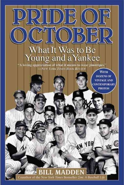 Pride of October: What It Was to Be Young and a Yankee cover