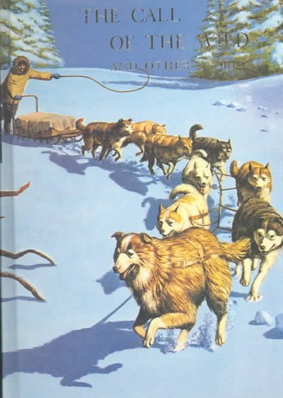 The Call of the Wild and Other Stories (Illustrated Junior Library) cover
