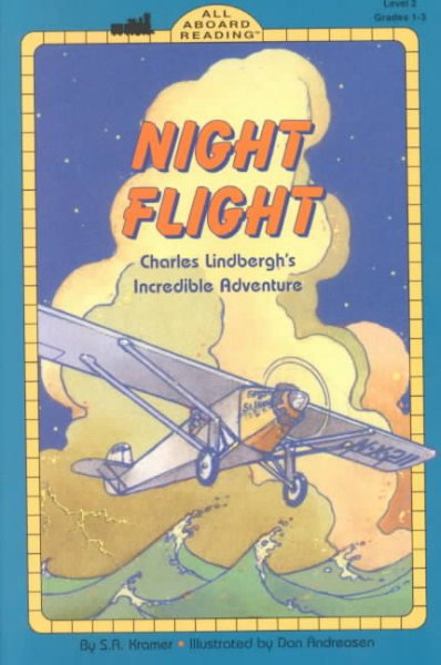 Night Flight: Charles Lindbergh's Incredible Adventure (All Aboard Reading) cover