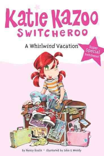 A Whirlwind Vacation (Katie Kazoo, Switcheroo: Super Special) cover