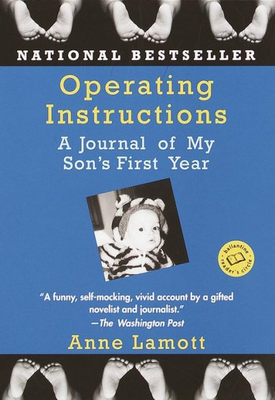 Operating Instructions: A Journal of My Son's First Year (Ballantine Reader's Circle) cover