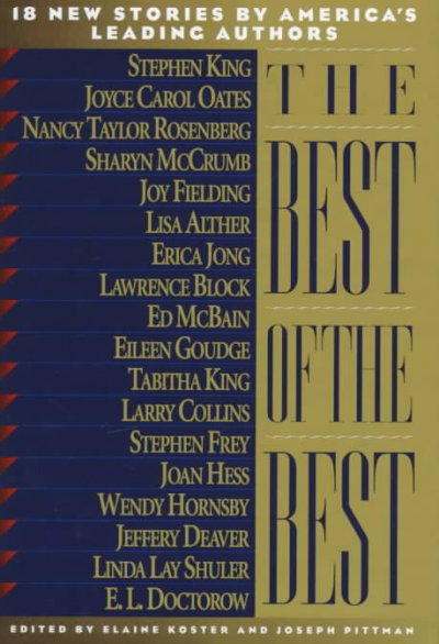 The Best of the Best: 18 New Stories by America's Leading Authors