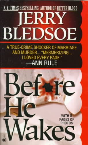Before He Wakes: A True Story of Money, Marriage, Sex and Murder cover