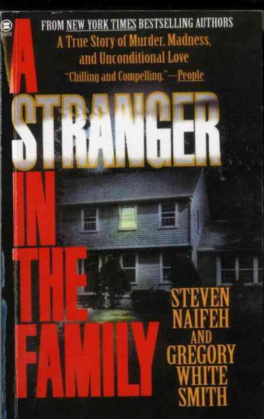 A Stranger in the Family: A True Story of Murder, Madness, and Unconditional Love cover